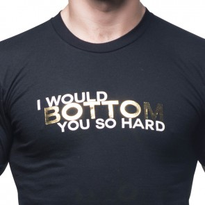 T-Shirt I would Bottom You So Hard - Andrew Christian